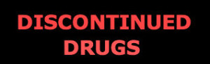 DISCONTINUED DRUGS | maher law firm | frank eidson